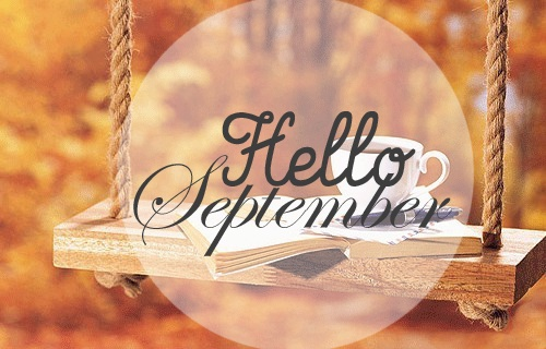 Hello September Images Tumblr