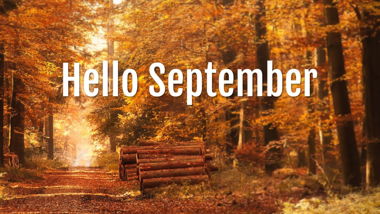 Hello September Nature Images