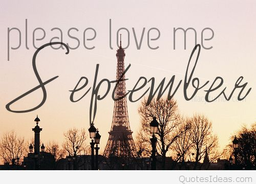 Hello September Please Love Me Quote