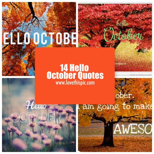 Welcome October Quotes College