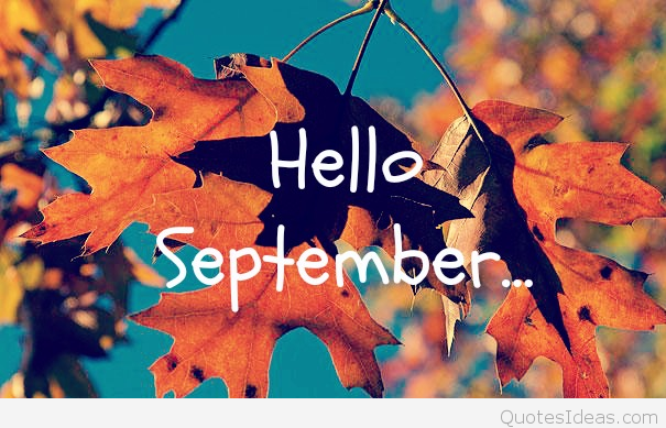 Welcome September Photos Autumn Fall