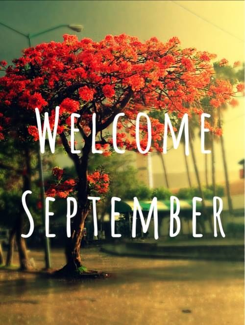 Welcome September Photos