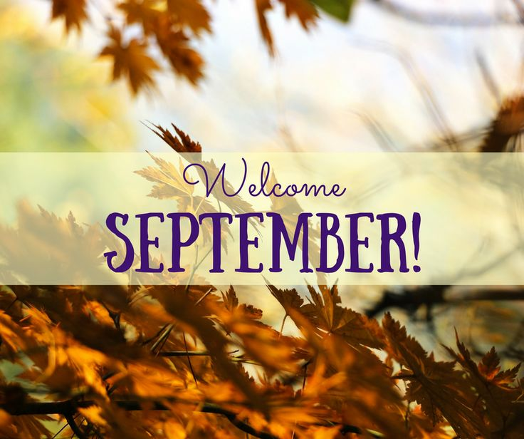 Welcome September Pictures Tumblr