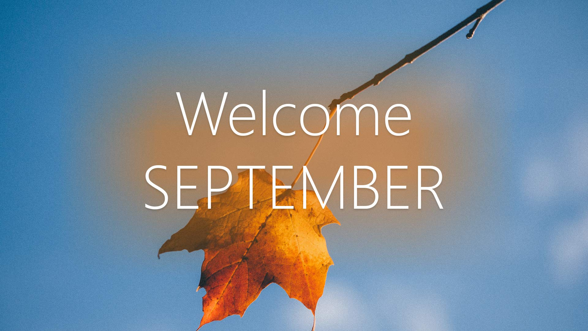 Welcome September Wallpaper Autumn