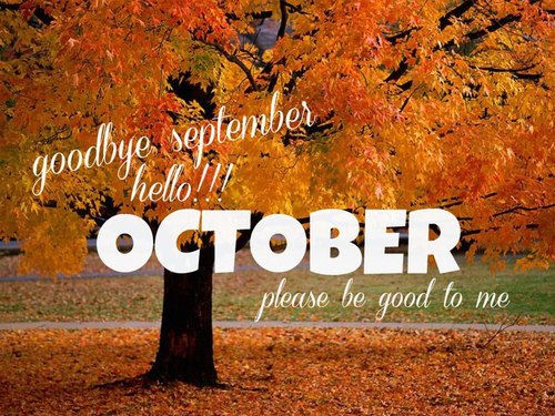 Goodbye September Hello October Month Photos