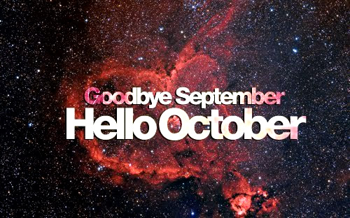 Goodbye September Hello October Month Pics