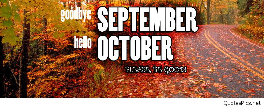 Goodbye September Hello October Wallpaper