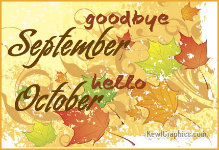 Goodbye September Welcome October Photos