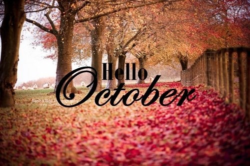 Goodbye September Welcome October Pictures