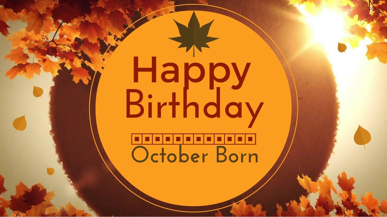 Happy Birthday October Photos