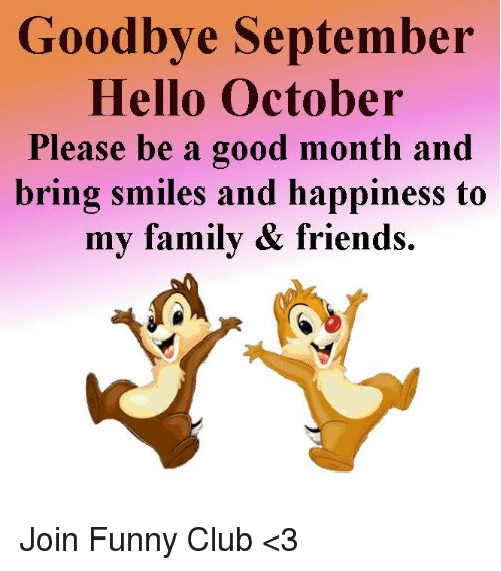 Hello October Goodbye September Pictures