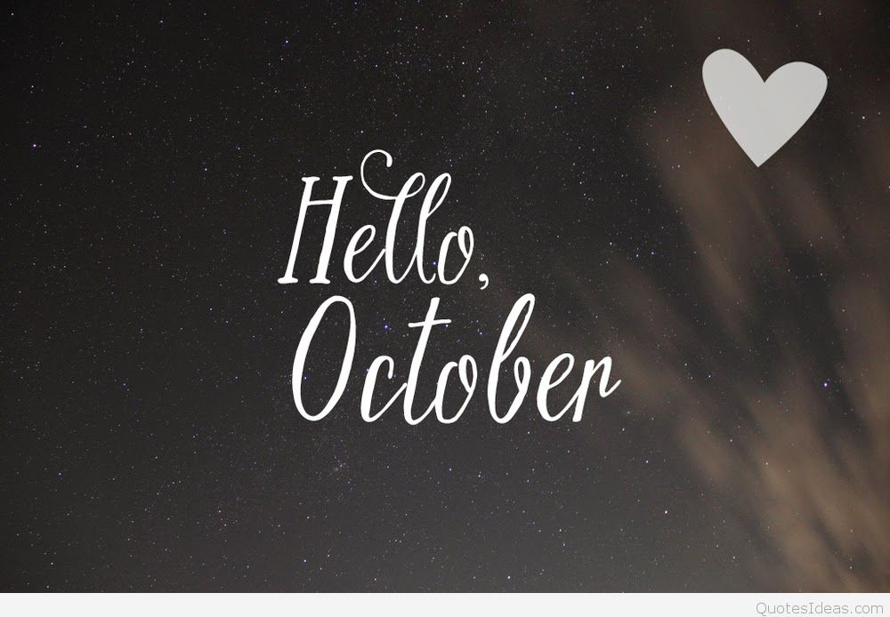 Hello October Tumblr Love Photos