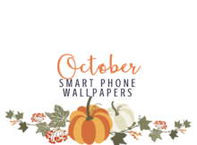 October Smart Phone Wallpapers