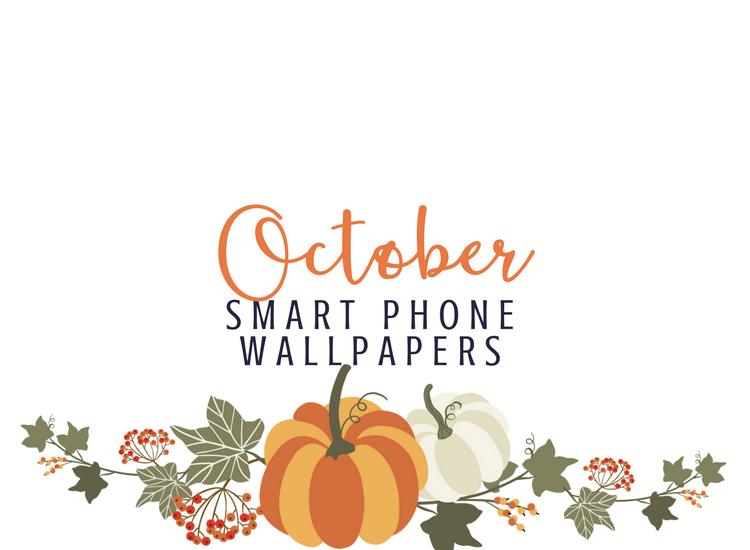October Smart Phone Wallpapers