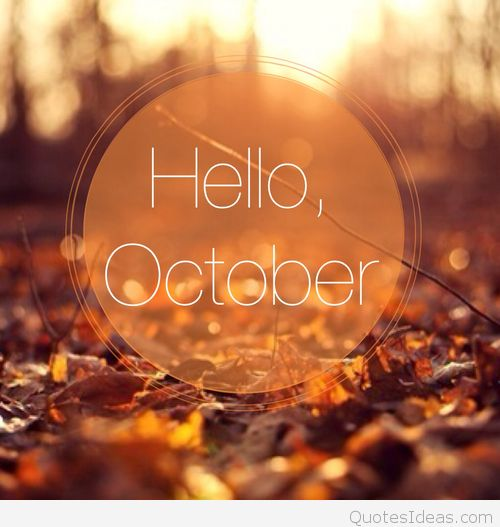 Pictures Tumblr Hello October Saying