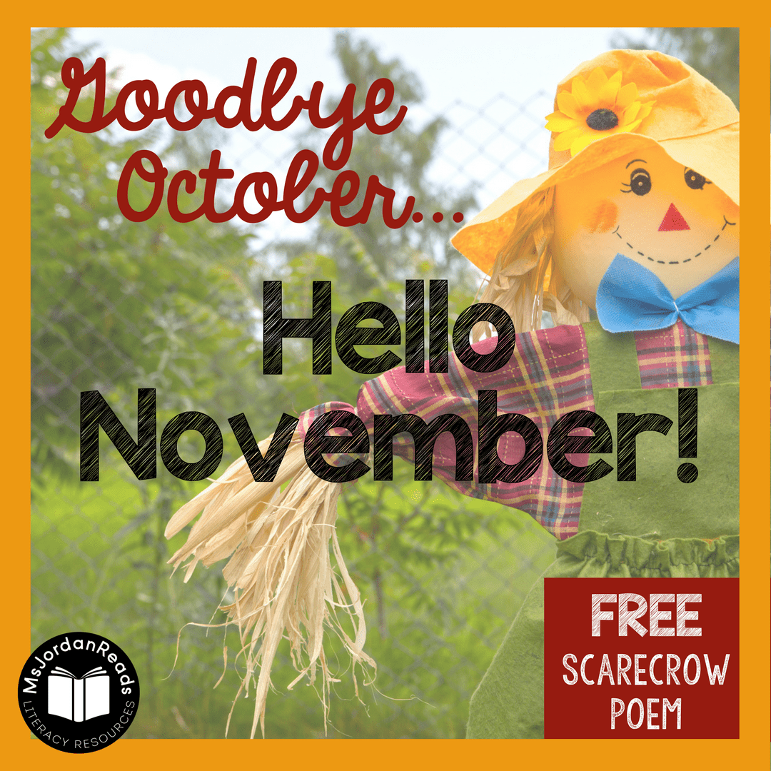 Goodbye October Hello November Free Scarecrow Poem