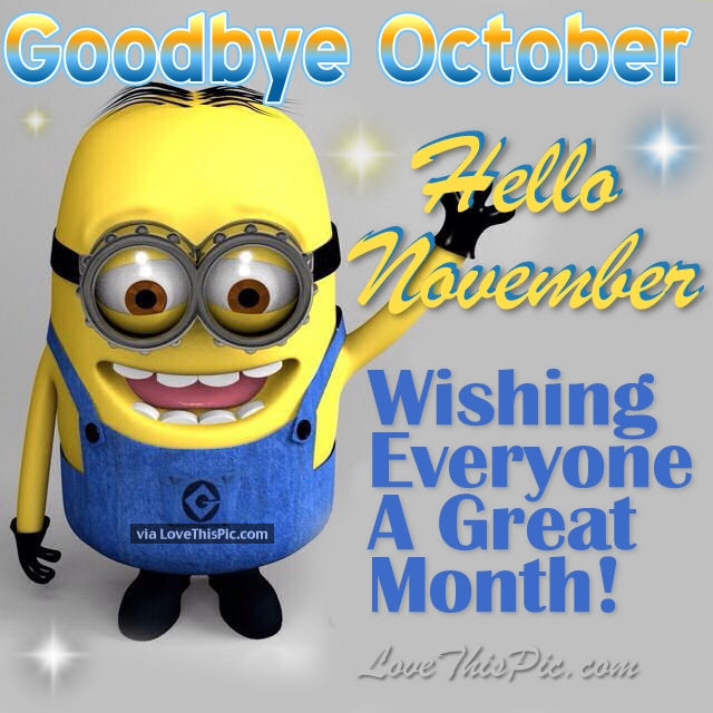 Goodbye October Hello November Funny Quotes
