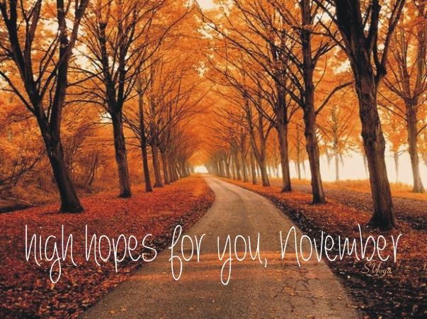 Goodbye October Hello November Month Pics