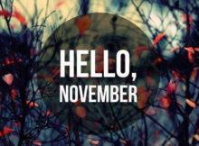 Goodbye October Hello November Pics Tumblr