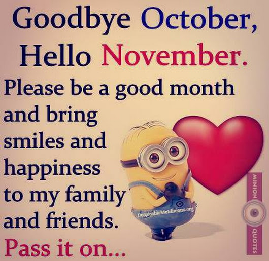 Goodbye October Hello November Pics on Pinterest