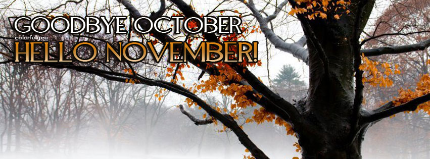 Goodbye October Hello November Pictures Facebook