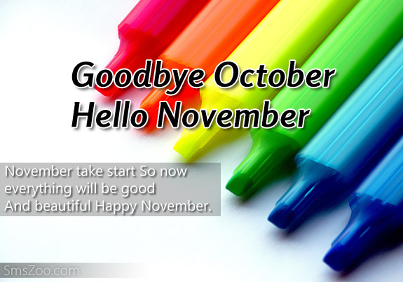 Goodbye October Hello November Quotes Sayings