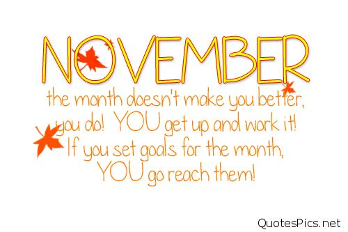 Goodbye October Hello November Quotes