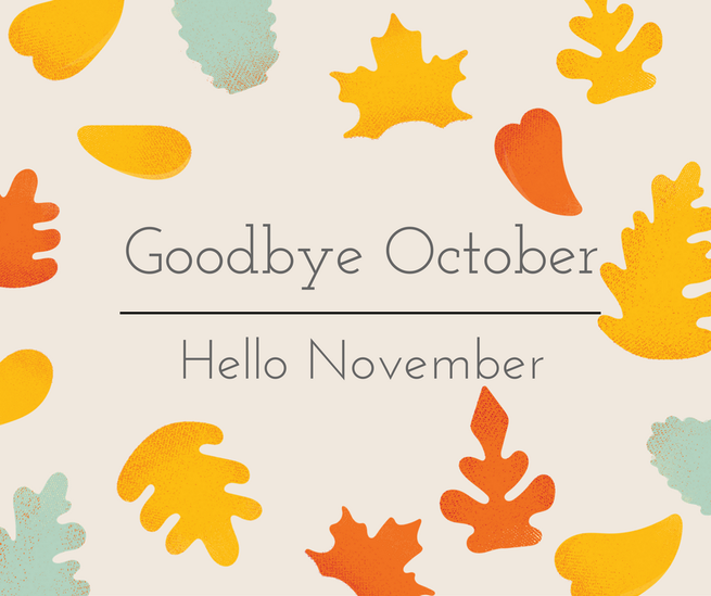 Goodbye October Hello November
