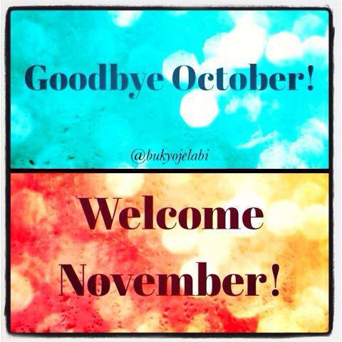 Goodbye October Welcome November Images