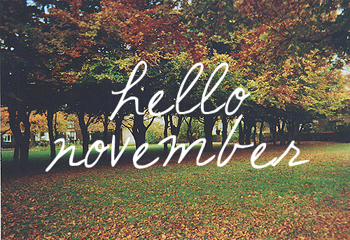 Hello November Tumblr Images