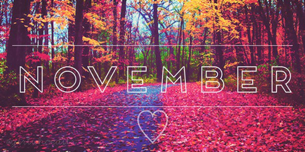 Hello November Tumblr Love Images