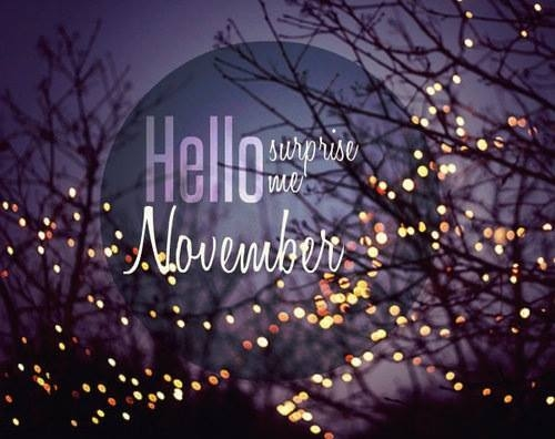 Hello November Tumblr Pictures Surprise Me