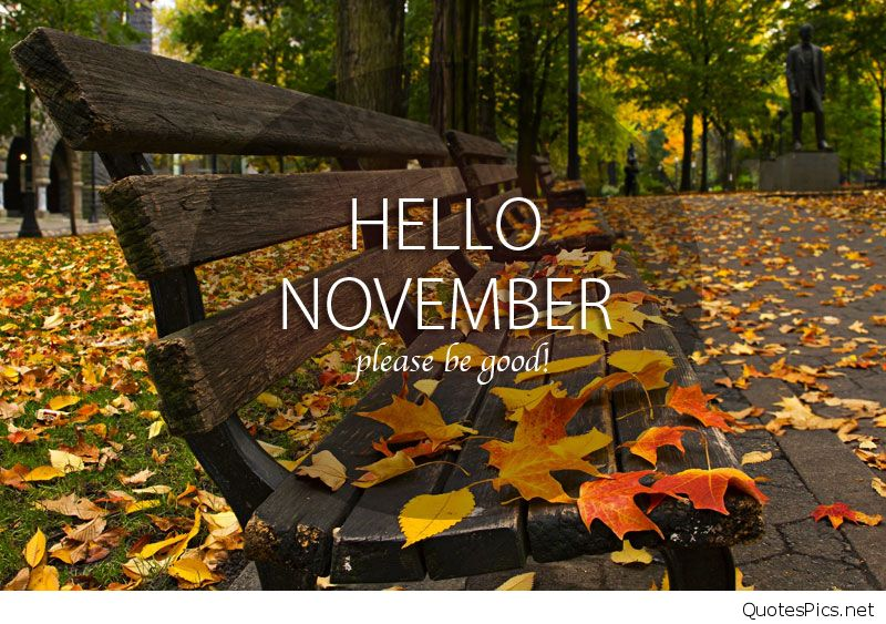 Hello November Wallpapers Please Be Good