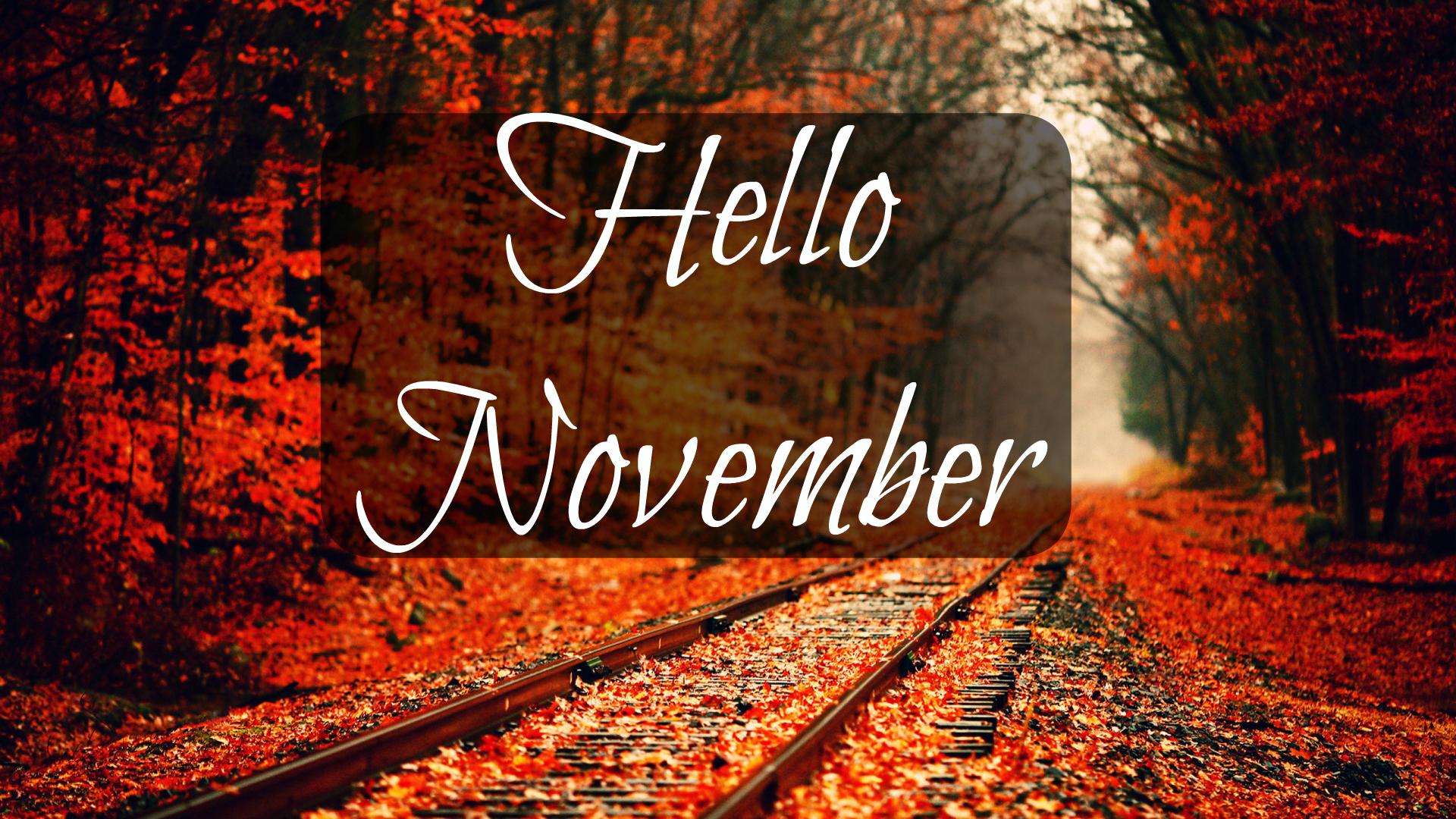 Hello November Wallpapers Hd For Desktop Iphone