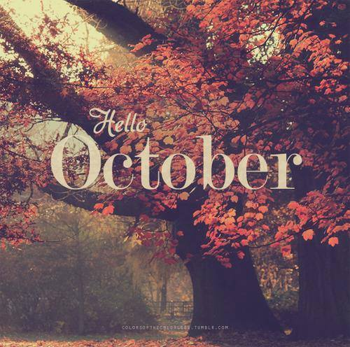 Hello October Tumblr Quotes Pictures
