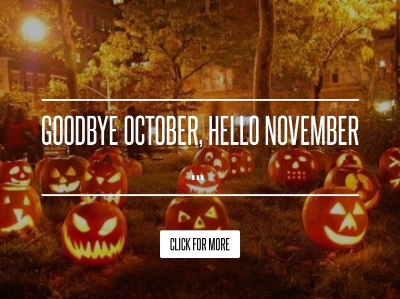 Latest Goodbye October Hello November Images, Quotes