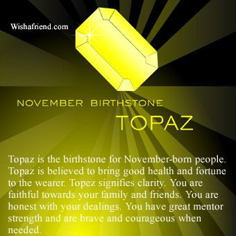 November Birthstone Topaz Meaning
