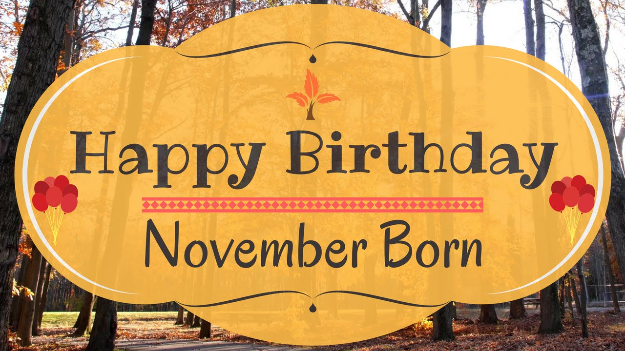 November Happy Birthday Images