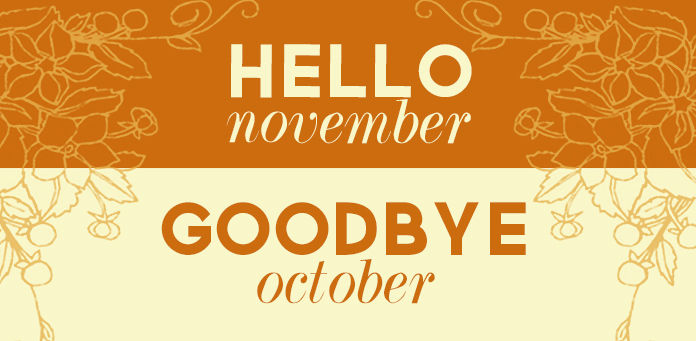 Say Goodbye October Hello November Images Pictures