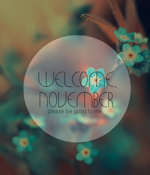 Welcome November Photos On Pinterest