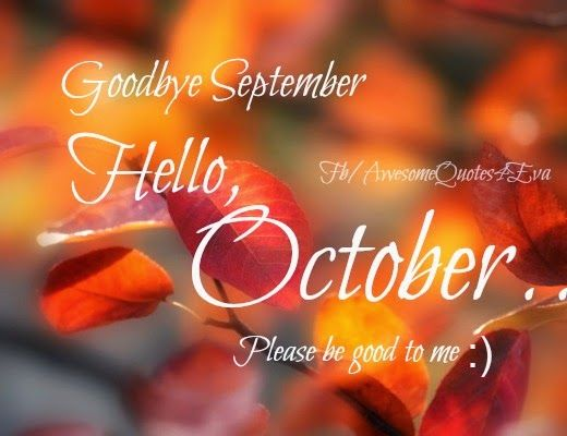 Welcome October Pics Quotes