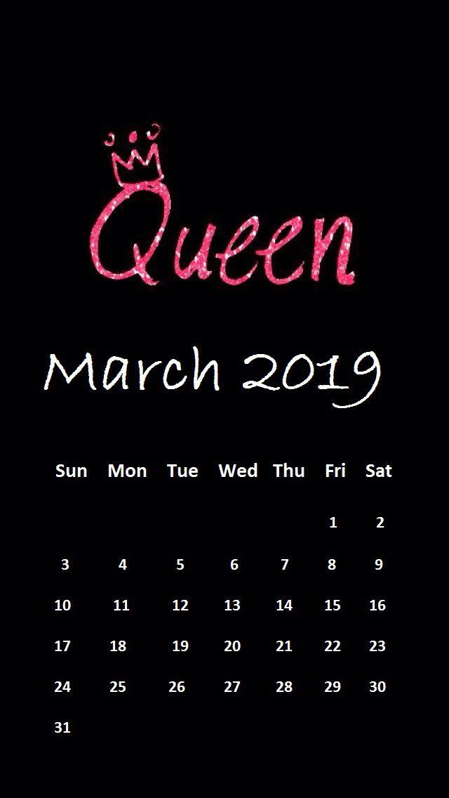 Queen March 2019 iPhone Calendar Wallpaper