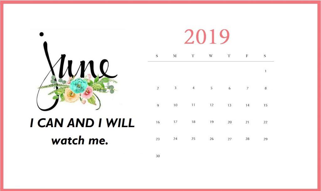 Inspiring June 2019 Desk Calendar