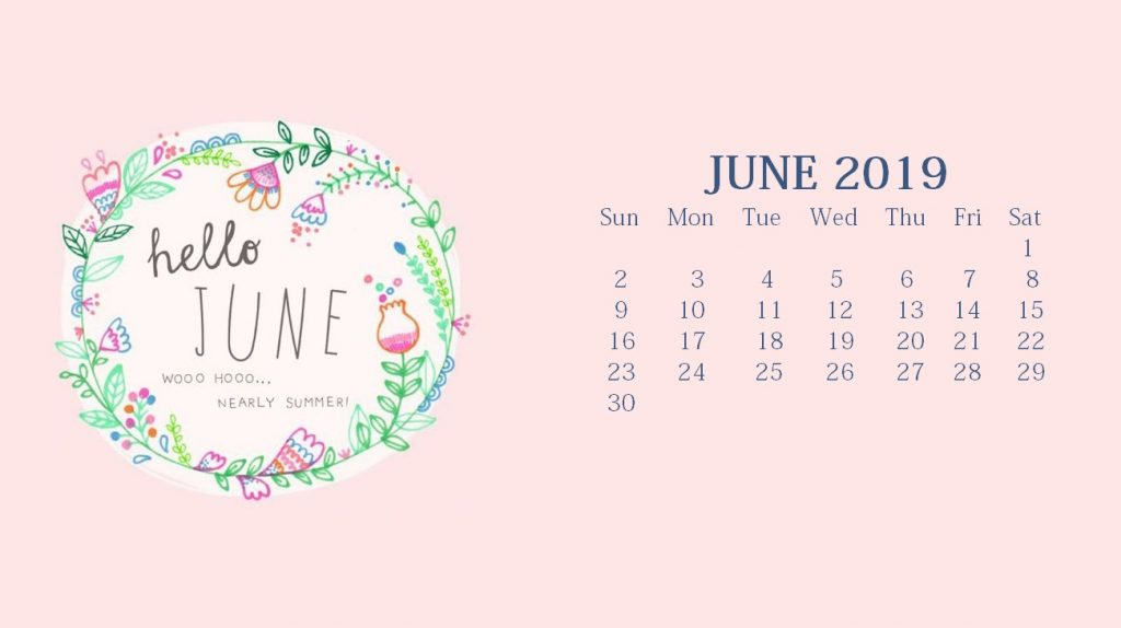 Welcome June 2019 Desktop Calendar