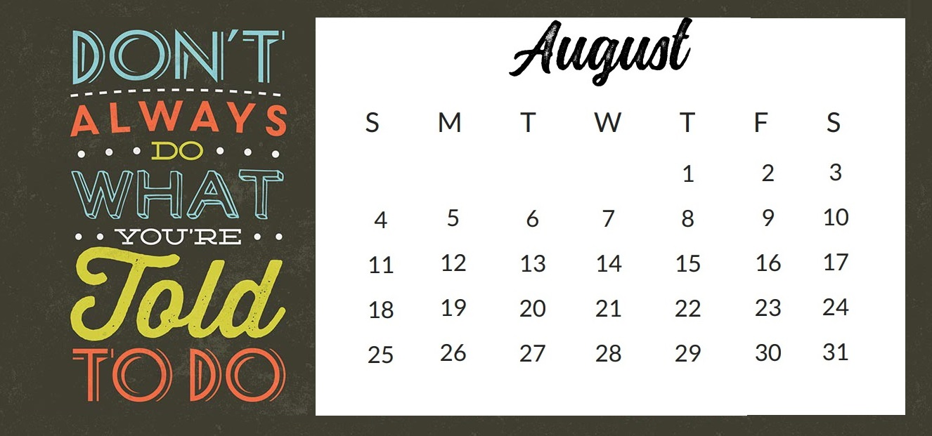 Inspirational August 2019 Quotes Calendar